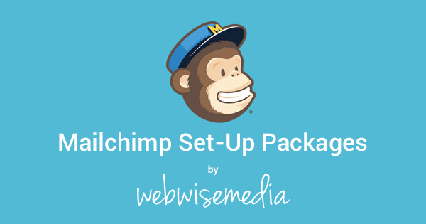 Mailchimp Set Up Packages